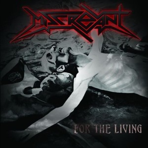 Miscreant - For the Living cover art