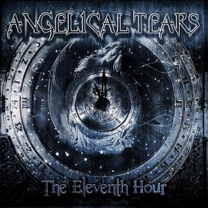 Angelical Tears - The Eleventh Hour