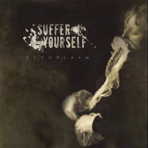 Suffer Yourself - Ectoplasm cover art