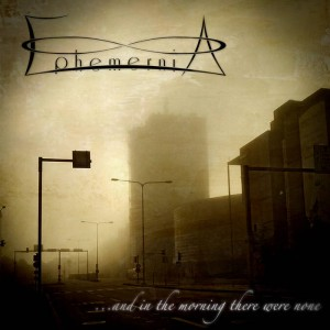Ephemernia - ....and in the Morning There Was None cover art
