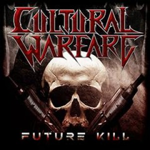 Cultural Warfare - Future Kill cover art