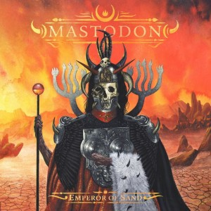 Mastodon - Emperor of Sand cover art