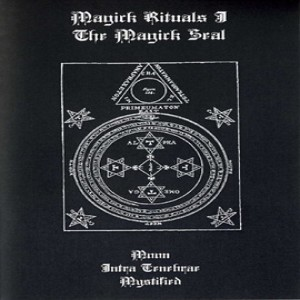 Intra Tenebrae / Moon / Mystified - Magick Rituals I: The Magick Seal cover art