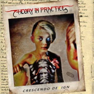Theory In Practice - Crescendo Dezign cover art