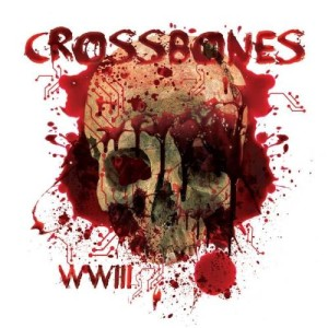Crossbones - WWIII cover art