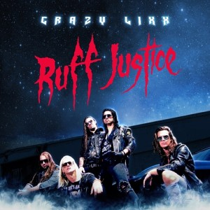 Crazy Lixx - Ruff Justice cover art