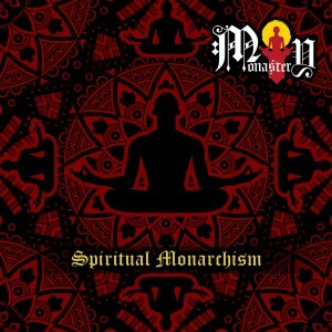 Monastery - Spiritual Monarchism cover art