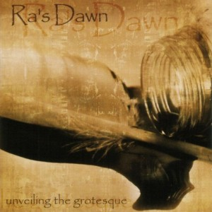 Ra's Dawn - Unveiling the Grotesque cover art