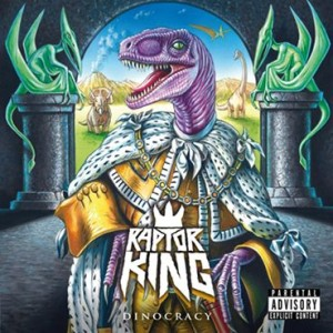 Raptor King - Dinocracy