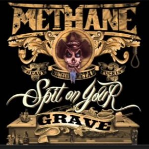 Methane - Spit on Your Grave cover art