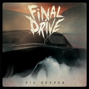 Final Drive - Dig Deeper cover art