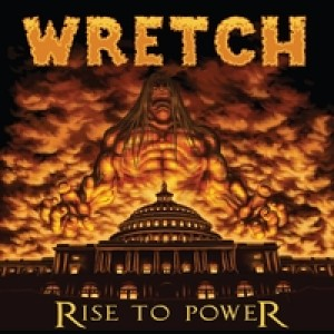 Wretch - Rise to Power cover art