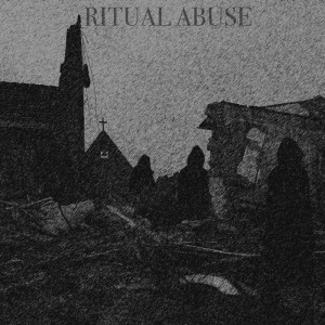 Ritual Abuse - White Smoke Ritual cover art