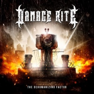 Damage Rite - The Dehumanizing Factor cover art