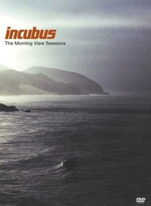 Incubus - The Morning View Sessions cover art