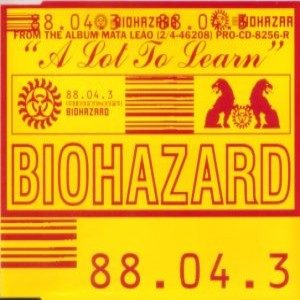 Biohazard - A Lot to Learn cover art