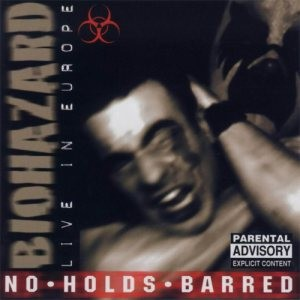 Biohazard - No Holds Barred cover art