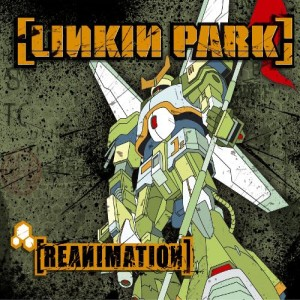 Linkin Park - Reanimation cover art