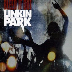 Linkin Park - Bleed It Out cover art