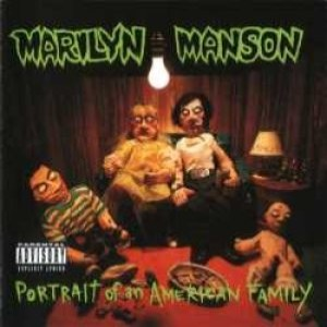 Marilyn Manson - Portrait of an American Family cover art