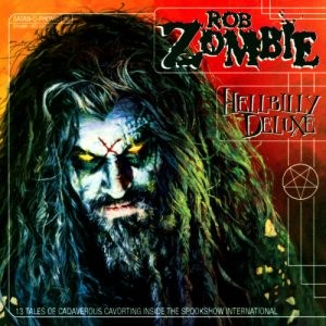 Rob Zombie - Hellbilly Deluxe cover art