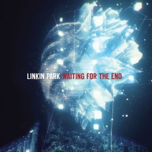 Linkin Park - Waiting for the End cover art