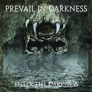 Prevail in Darkness - Enter the Darkness cover art