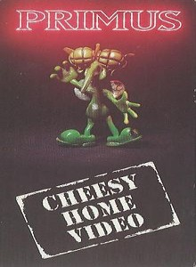 Primus - Cheesy Home Video cover art