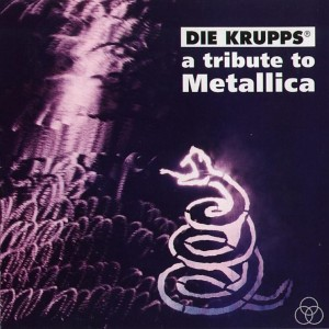 Die Krupps - A Tribute to Metallica cover art