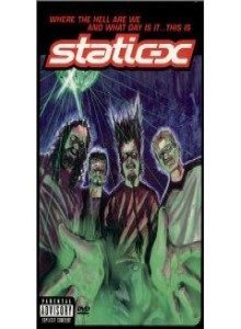 Static-X - Where the Hell Are We and What Day Is It... This Is Static-X cover art