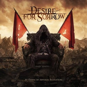 Desire for Sorrow - At Dawn of Abysmal Ruination cover art