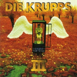 Die Krupps - III: Odyssey of the Mind cover art
