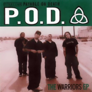 P.O.D. - The Warriors EP cover art
