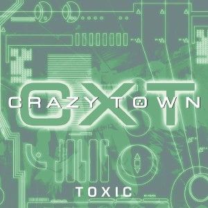 Crazy Town - Toxic cover art