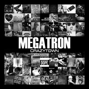 Crazy Town - Megatron cover art