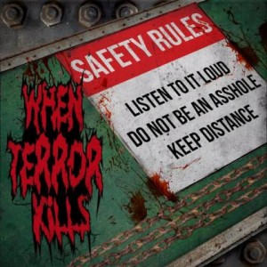 When Terror Kills - Safety Rules cover art