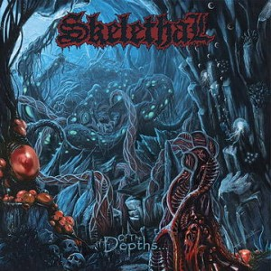 Skelethal - Of the Depths... cover art