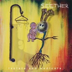 Seether - Isolate and Medicate cover art