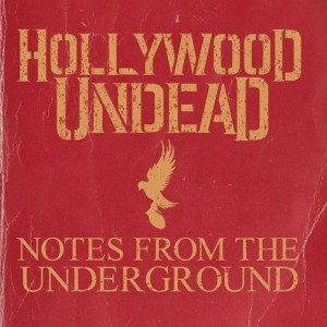 Hollywood Undead - Notes from the Underground cover art