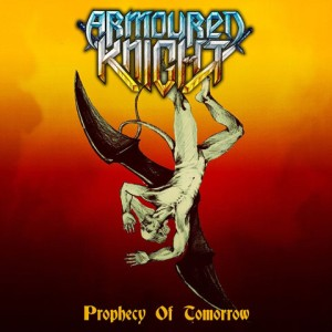 Armoured Knight - Prophecy of Tomorrow cover art