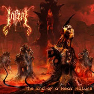 Inferi - The End of a Weak Nature cover art