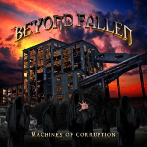 Beyond Fallen - Machines of Corruption cover art