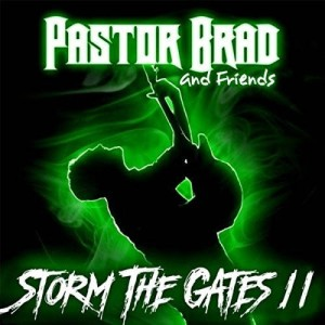 Pastor Brad - Storm the Gates II cover art