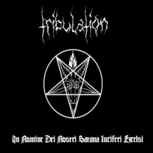 Tribulation - In Nomine Dei Nostri Satana Luciferi Excelsi cover art