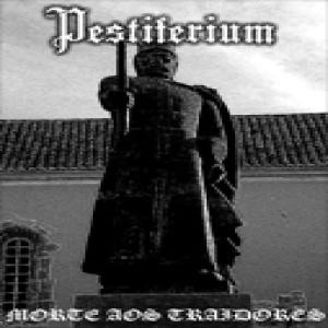 Pestiferium - Morte aos Traidores cover art