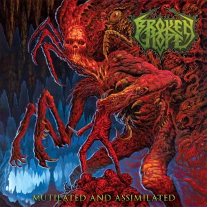 Broken Hope - Mutilated and Assimilated cover art