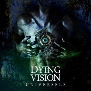 Dying Vision - Univerself cover art