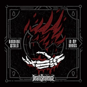 Death Sentence - Burning World In My Hands cover art