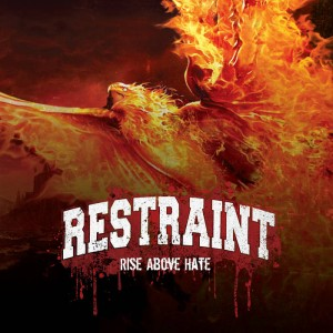 Restraint - Rise Above Hate cover art