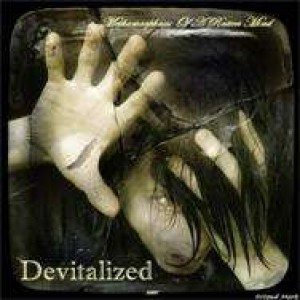 Devitalized - Metamorphosis Of A Rotten Mind cover art